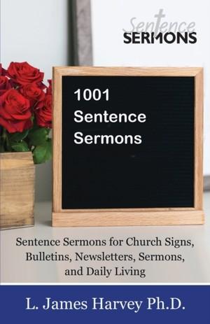 1001 Sentence Sermons