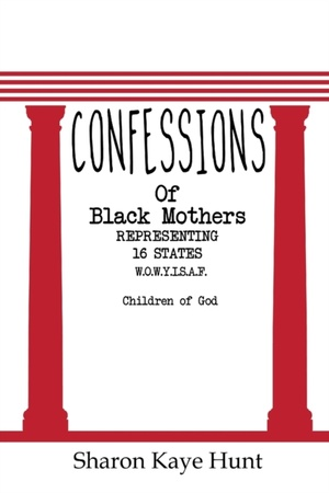 Confessions Of Black Mothers
