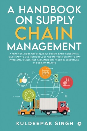 A Handbook On Supply Chain Management