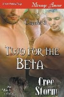 Two For The Beta [capulet 3] (siren Publishing Menage Amour Manlove)