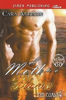 Moth To A Flame [the Coast 4] (siren Publishing Allure)