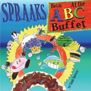 Spraaks At The Abc Buffet - Beim Abc Buffet