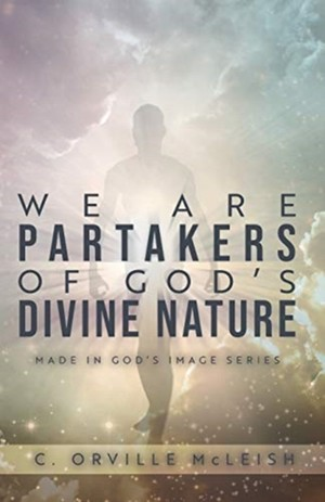 We Are Partaker's Of God's Divine Nature