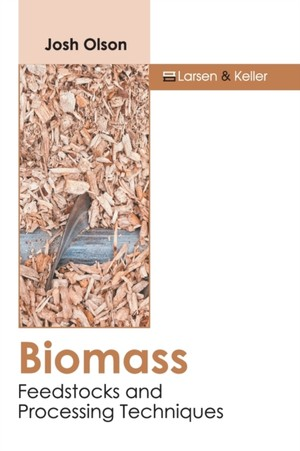 Biomass: Feedstocks And Processing Techniques