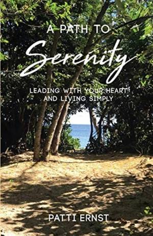 A Path To Serenity, A Workbook