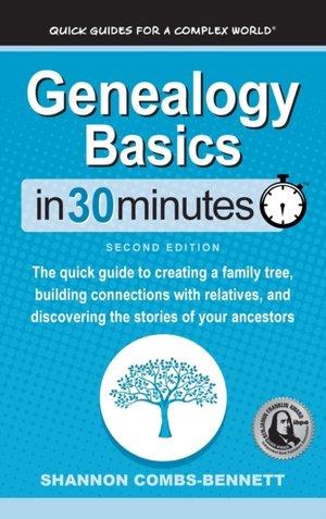 Genealogy Basics In 30 Minutes