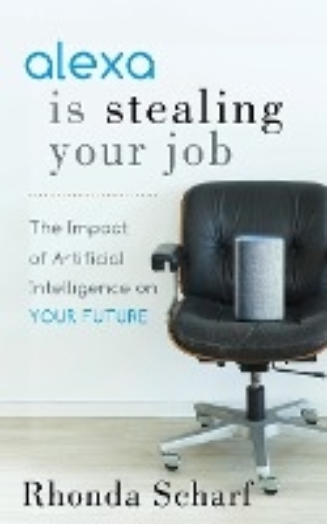 Alexa Is Stealing Your Job