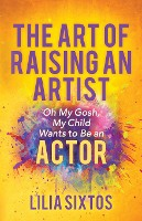 The Art Of Raising An Artist
