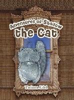 ADVENTURES OF SHADOW THE CAT