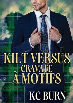 Kilt Versus Cravate A Motifs