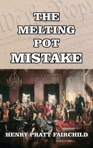 The Melting Pot Mistake