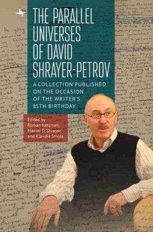 Parallel Universes Of David Shrayer-petrov