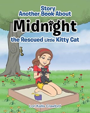 Another Book/story About Midnight The Rescued Little Kitty Cat