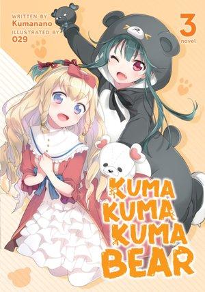Kuma Kuma Kuma Bear (light Novel) Vol. 3