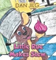 LITTLE RUE MAKES STEW