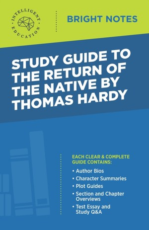 Study Guide To The Return Of The Native By Thomas Hardy