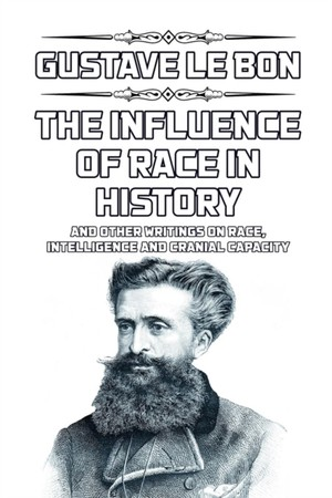 The Influence Of Race In History