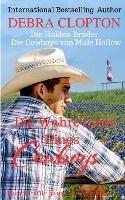 Die Wahre Liebe Eines Cowboys