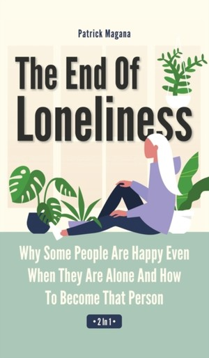 The End Of Loneliness 2 In 1
