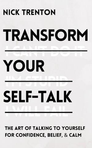 Transform Your Self-talk