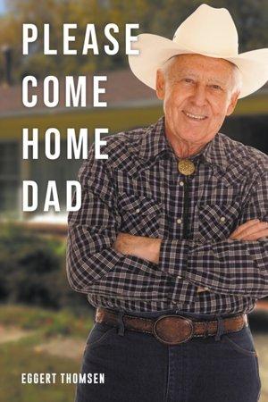Please Come Home Dad