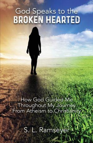 God Speaks To The Broken Hearted