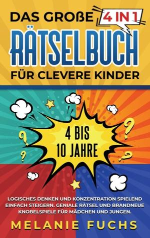 Das Grosse 4 In 1 Ratselbuch Fur Clevere Kinder