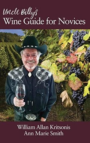 Uncle Billy's Wine Guide For Novices