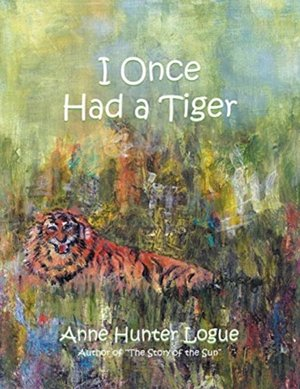 I Once Had A Tiger