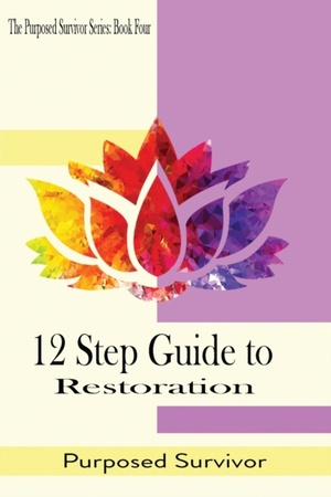 12 Step Guide To Restoration