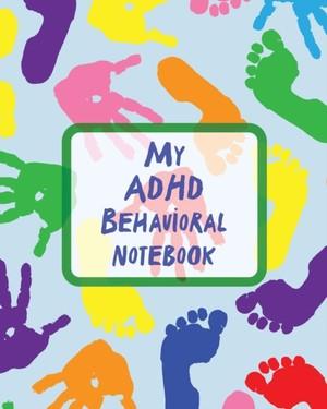 My Adhd Behavioral Notebook