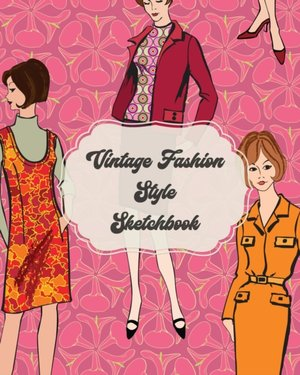 Vintage Fashion Style Sketchbook