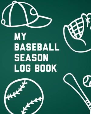 My Baseball Season Log Book