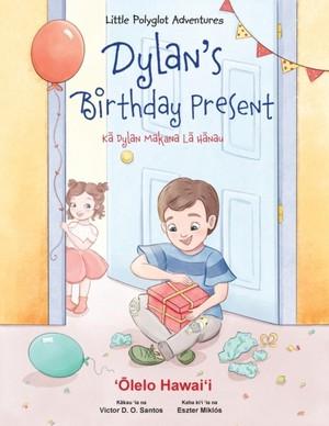 Dylan's Birthday Present - Hawaiian Edition