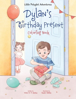 Dylan's Birthday Present - Coloring Book