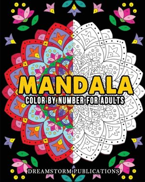 Mandala Color by Number for Adults