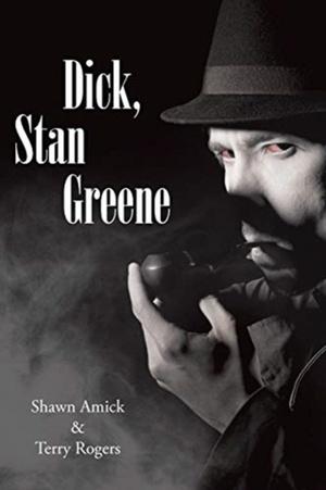 Dick, Stan Greene