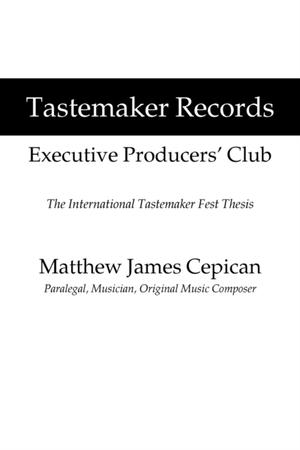 Tastemaker Records Executive Producers' Club