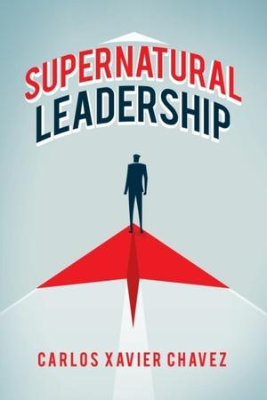 Supernatural Leadership
