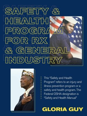 Safety & Health Program for Rx & General Industry: This Safety and Health Program Refers to an Injury and Illness Prevention Program or a Safety and H