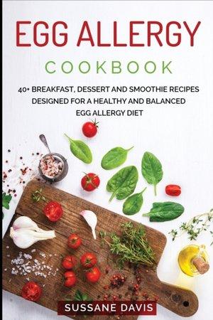 Egg Allergy Cookbook