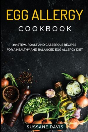 Egg Allergy Cookbook