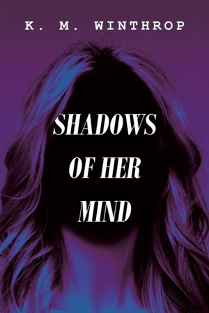 Shadows Of Her Mind