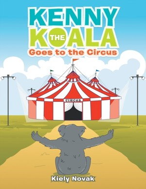 Kenny The Koala Goes To The Circus