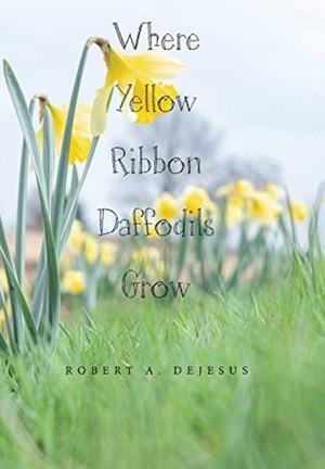 Where Yellow Ribbon Daffodils Grow
