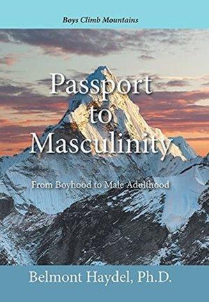 Passport To Masculinity