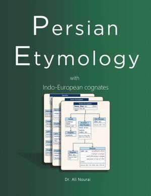 Persian Etymology: With Indo-European Cognates