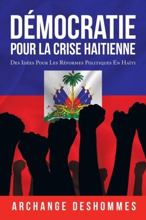 Democratie Pour La Crise Haitienne