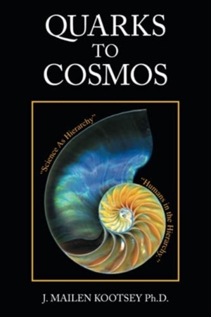 Quarks to Cosmos: Linking All the Sciences and Humanities in a Creative Hierarchy Through Relationships