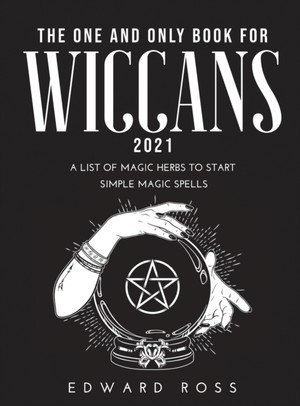 The One and Only Book for Wiccans 2021
